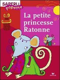 La Petite Princesse Ratonne