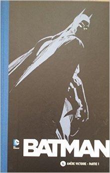 Batman (Le Soir) 6. Amère victoire - partie 1 de Loeb Jeph ,Sale Tim (Illustrations) ( 2014 )