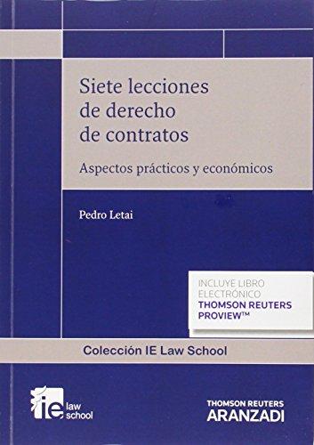 Siete lecciones de derecho de contratos (Monografías- ARANZADI)
