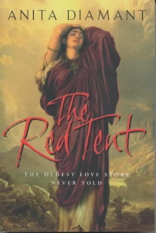 Portada del libro The Red Tent: The Oldest Love Story Ever Told