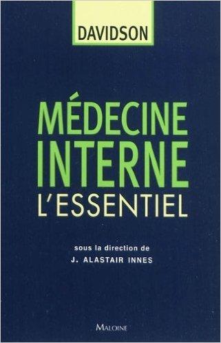 Médecine interne Davidson : L'essentiel de J. Alastair Innes ( 26 septembre 2011 )