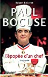 Paul Bocuse, l'épopée d'un chef par Belleret
