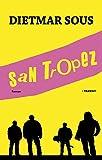 San Tropez: Roman - Dietmar Sous