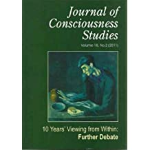 (Journal of Consciousness Studies, Volume 18, Number 2: Ten Years' Viewing from Within; Further Debate (2011)) By Petitmengin, Claire (Author) Paperback on (03 , 2011)