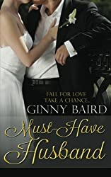 Must-Have Husband (Summer Grooms Series) (Book 1) by Ginny Baird (2013-02-27)