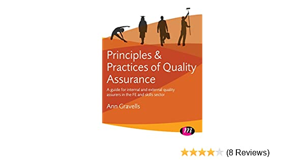 Principles and practices of quality assurance a guide for internal principles and practices of quality assurance a guide for internal and external quality assurers in the fe and skills sector ebook ann gravells fandeluxe Gallery