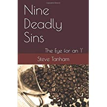 Nine Deadly Sins: The Eye for an 'I'