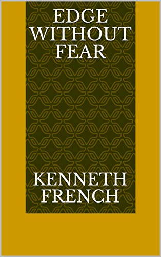 Edge Without Fear (Finnish Edition) por Kenneth French