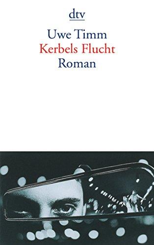 Kerbels Flucht: Roman