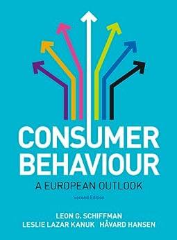Consumer Behaviour by [Schiffman, Leon G., Kanuk, Leslie, Hansen, Havard]