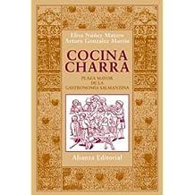 Cocina charra: Plaza mayor de la gastronomía salmantina (Libros Singulares (Ls))