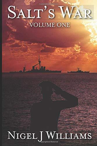 Salt's War: Book One (Volume One) por Nigel J Williams