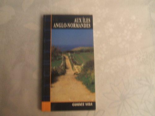 Aux îles Anglo-Normandes