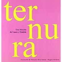 Ternura: Una historia de Laura y Daniele (La escucha que no se da)