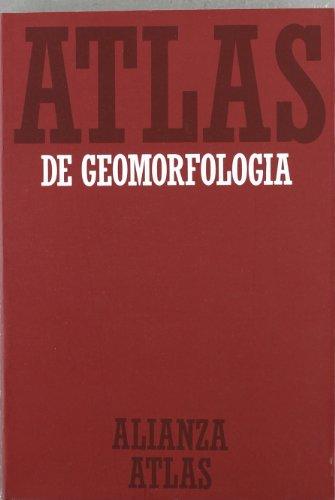 Descargar Libro Atlas de geomorfología (Alianza Atlas (Aat)) de Blanca Tello