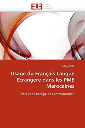 Usage du français langue etrangère dans les pme marocaines par Toufik MAJDI