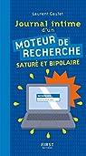 Journal intime d'un moteur de recherche saturé et bipolaire par Gaulet