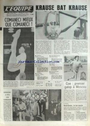 EQUIPE (L') [No 10632] du 22/07/1980 - KRAUSE BAT KRAUSE - COMANECI - COE - MOSCOU - GERMIGNY - AVIRON - HALTEROPHILIE - NUNEZ - CYCLISME - CAHARD - JUDO - PENTATHLON - ESCRIME - FLAMENT - JOLYOT - PETRUSKA. par Collectif