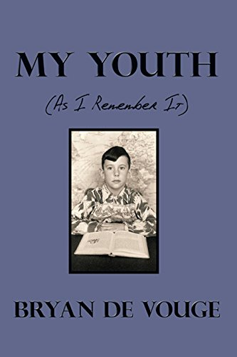 My Youth: (As I Remember It) (English Edition)