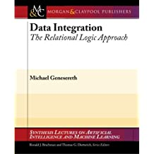 Data Integration: The Relational Logic Approach