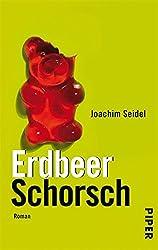 ErdbeerSchorsch: Roman