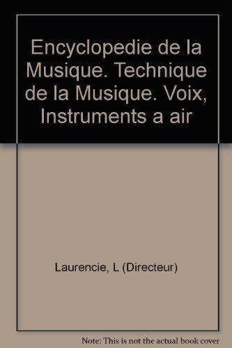 Encyclopedie de la Musique. Technique de...