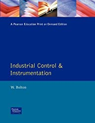 Industrial Control and Instrumentation by Bolton (1991-03-04)