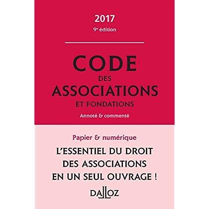 Code des associations et fondations 2017, commenté
