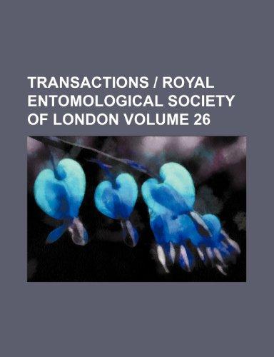 Transactions | Royal Entomological Society of London Volume 26