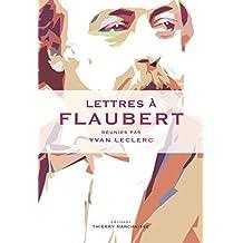 Lettres à Flaubert