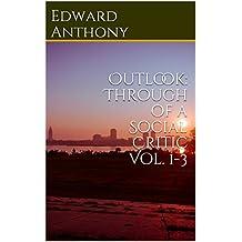 Outlook: Through of a Social Critic Vol. 1-3 (English Edition)
