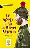 vignette de 'La drôle de vie de Bibow Bradley (Axl Cendres)'