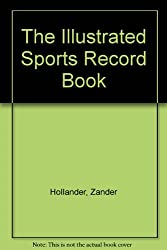 The Illustrated Sports Record Book