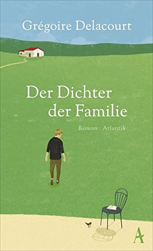 Buchseite und Rezensionen zu 'Der Dichter der Familie: Roman' von Grégoire Delacourt