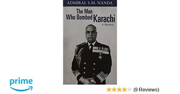 Buy The Man Who Bombed Karachi: A Memoir Book Online at Low