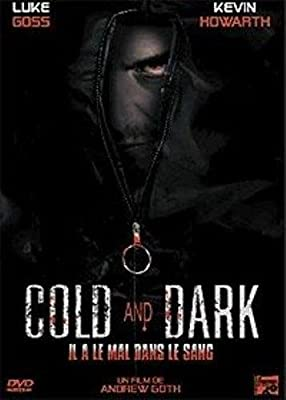 Cold and dark [FR Import]