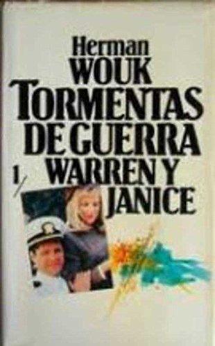 Tormentas De Guerra: Warren Y Janice