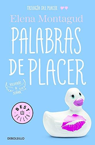 Palabras de placer (Trilogía del placer 2) (BEST SELLER) por Elena Montagud
