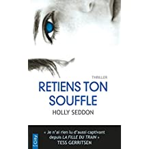 Retiens ton souffle (French Edition)