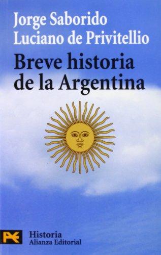 Breve historia de la Argentina / Brief History of Argentina (Humanidades / Humanities) por Jorge Saborido