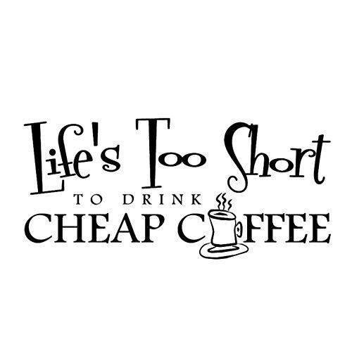 Wandaufkleber Wandsticker Leben Zu Kurz, Um Eine Tasse Heißen Kaffee Gefühl Satz Zitate Home Decor Fertig Größe 44X95Cm Zu Trinken (Satz Von Tassen Kaffee)