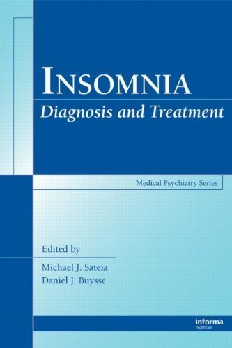 Insomnia: Diagnosis and Treatment (Medical Psychiatry Series) (2010-04-27)