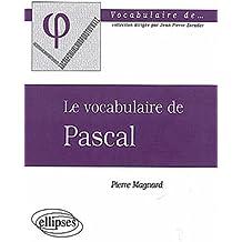 Le vocabulaire de Pascal