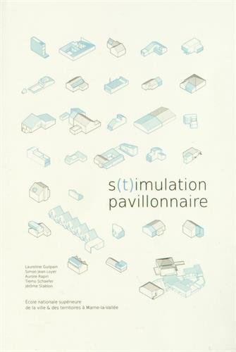 S(t)imulation pavillonnaire par Laureline Guilpain