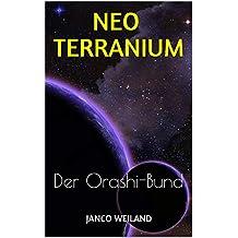 Neoterranium: Der Orashi-Bund