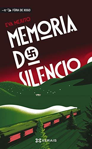 Memoria do silencio (Infantil E Xuvenil - Fóra De Xogo)