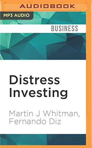 Distress Investing: Principles and Technique by Martin J Whitman (2016-07-26)