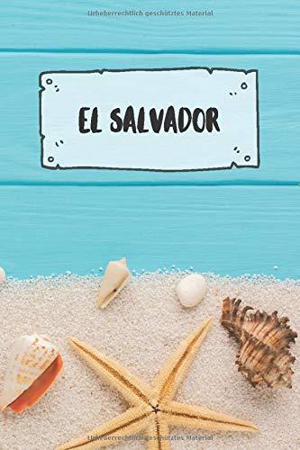 El Salvador: Liniertes Reisetagebuch Notizbuch oder Reise Notizheft liniert - Reisen Journal für Männer und Frauen mit Linien