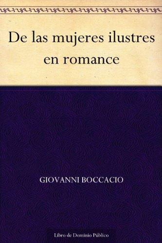 De las mujeres ilustres en romance (Spanish Edition)