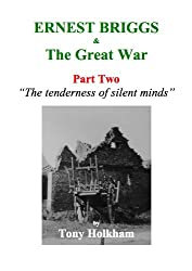 Ernest Briggs & The Great War : Part Two :